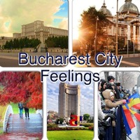 Bucharest  City Feelings